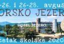 """Tradicionalni seminar """"Početak školske godine"""" – BORSKO JEZERO, 24-26. i 26-28. avgusta!"""